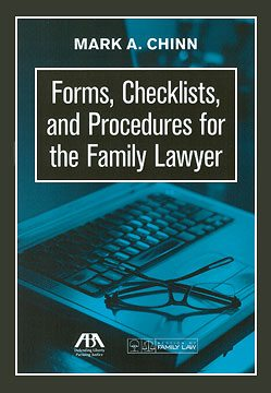 Book Image for Forms, Checklists, and Procedures for the Family Lawyer